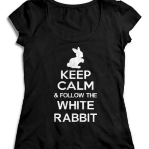 T-SHIRT KEEP CALM AND FOLLOW THE WHITE RABBIT