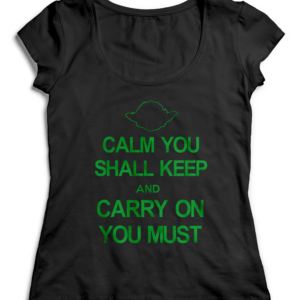 T-SHIRT KEEP CALM AND CARRY ON YOU MUST
