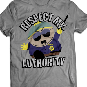T-shirt South Park - Respect My Authority