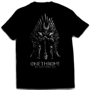 Tshirt One Throne Rule Them All
